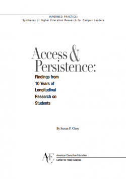 Access and Persistence: Findings from 10 Years of Longitudinal Research on Students