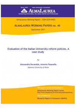 Evaluation of the Italian University reform policies. A case study