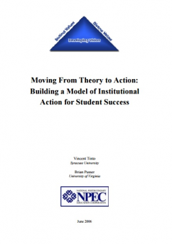 Moving from Theory to Action: Building a Model of Institutional Action for Student Success